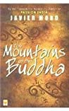 Review ebook The Mountains of the Buddha by Javier Moro