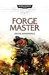 Forge Master (Space Marine Battles Novella)