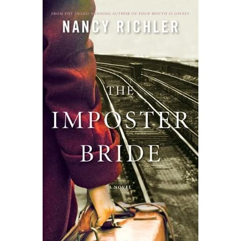 the imposter bride The imposter bride starts off with promise the setting is a banquet hall in montreal, shortly after the end of world war ii lily kramer and her new husband are sitting on either end of a couch on which she assumed they were meant to consummate their marriage: in front of the couch was a.