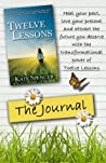 Twelve Lessons: The Journal
