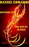 Mystery In The Mayan Jungle: Kate Morr Mystery Series Volume 1