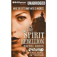 The Spirit Rebellion (The Legend of Eli Monpress, #2)