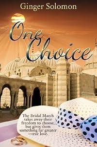 One Choice (Belikarian Weddings, #1)