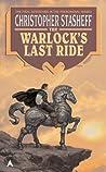 The Warlock's Last Ride (Warlock, #12)