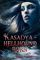Kasadya - Hellhound Born