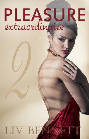 Pleasure Extraordinaire 2