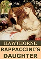 Rappaccini's Daughter (Annotated)