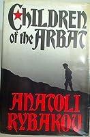 Children of the Arbat (Arbat Trilogy #1)