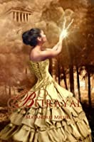 Betrayal (The Descendants #1)