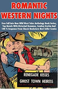 Romantic Western Nights - Free Fall Into New Wild West Tales Anthology Book Series, Top Novels With Historical Romance, Cowboy Erotica And 100 % Suspense From Classic Bookstore Best Seller Comics