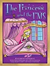 The Princess and the PMS/The Prince and the PMS: The PMS Owner's Manual/The PMS Survival Manual