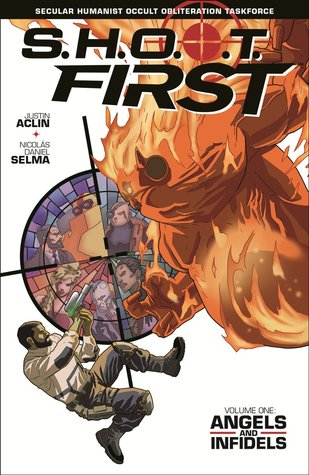 SHOOT First Volume 1 by Justin Aclin