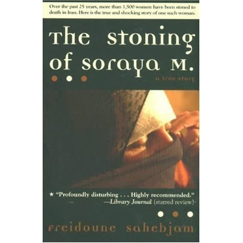 the four causes of sorayas death in the novel the stoning of soraya m by freidoune sahebjam