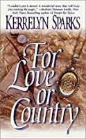 For Love or Country (Historical, #1)
