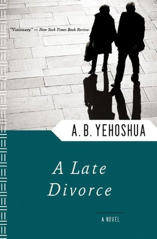 A Late Divorce by A.B. Yehoshua