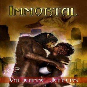 Download Immortal Immortal 1 By Valjeanne Jeffers