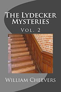 The Lydecker Mysteries: Vol. 2 (The Lydecker Mysteries, #2)