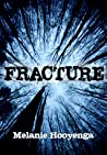 Fracture (The Flicker Effect, #2)