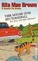Vier Mäuse und ein Todesfall (Mrs. Murphy, #20)