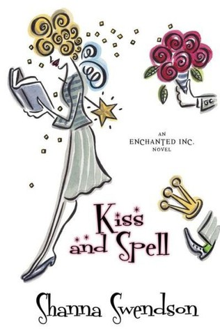 Ebook Kiss And Spell Enchanted Inc 7 By Shanna Swendson