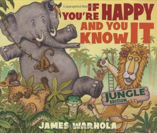If You're Happy And You Know It: Jungle Edition