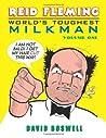 Reid Fleming, World's Toughest Milkman, Vol. 1