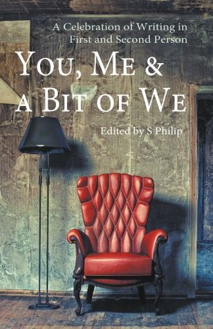 You, Me & a Bit of We: A Celebration of Writing in First and Second Person