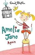 Amelia Jane Again