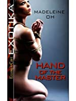 Hand of the Master: 1 (Dominant Lovers)