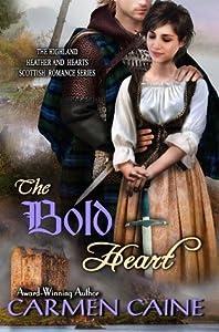 The Bold Heart (Highland Heather and Hearts Scottish Romance #4)
