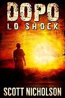 Lo Shock (Dopo #1)