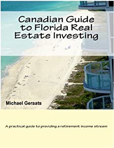 Canadian Guide to Florida Real Estate Investing