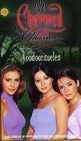 Voodoorituelen (Charmed Classics, #5)