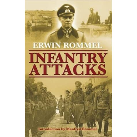 Image result for infantry attacks   erwin rommel
