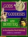 Gods, Goddesses, and Monsters: An Encyclopedia of World Mythology
