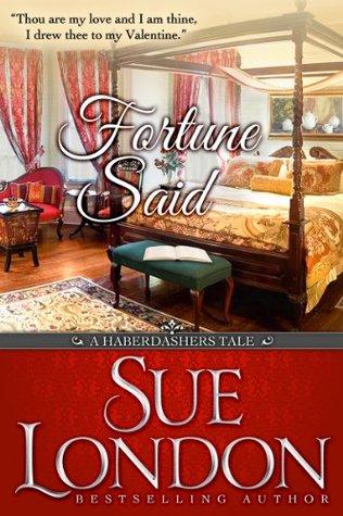 Fortune Said: A Valentine Haberdashers Tale (The Haberdashers, #2.2)
