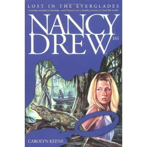 Lost in the Everglades (Nancy Drew Book 161)