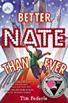 Better Nate Than Ever (Better Nate Than Ever, #1) ebook download free