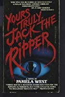 Yours Truly, Jack the Ripper