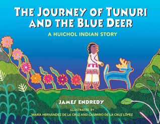 [PDF / Epub] ☉ The Journey of Tunuri and the Blue Deer  ❤ James Endredy – Submitalink.info