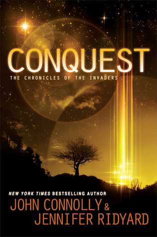 The Chronicles of the Invaders #1 - John Connolly, Jennifer Ridyard