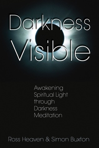 Darkness-Visible-Awakening-Spiritual-Light-through-Darkness-Meditation