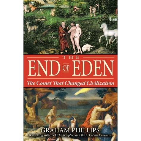 The Comet That Changed Civilization The End of Eden