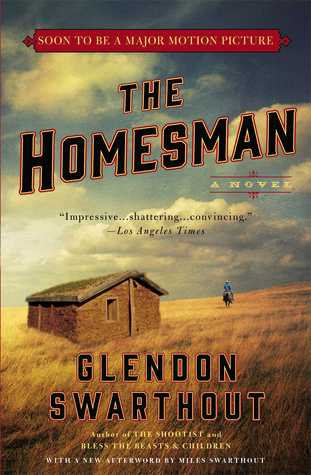 The Homesman by Glendon Swarthout