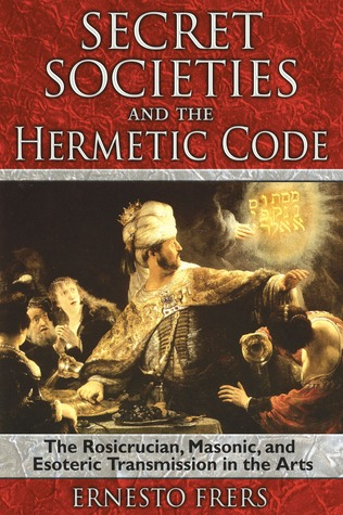 Secret Societies and the Hermetic Code: The Rosicrucian