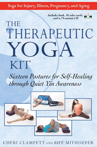 the therapeutic yoga kit sixteen postures for self