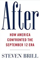 After: How America Confronted the September 12 Era