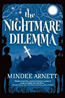 The Nightmare Dilemma (Arkwell Academy, #2)