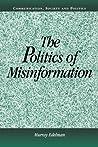 The Politics of Misinformation