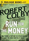 Run For the Money (Prologue Books)